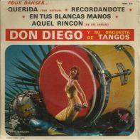 querida-don-diego-robert-monediere-jacky-noguez-recordandote-d-diego-hector-grane-aquel-rincon-d-diego-luis-veciana-en-tus-blancas-manos-d-diego-don-fabricio-don-diego-y-su-orquesta-de-tangos-986996890_L